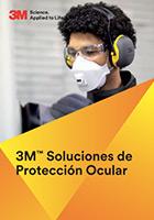 Catálogo 3M Soluciones de protección ocular